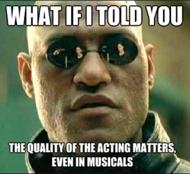 screen shot 2017 05 09 at 16 59 28 12 memes every musical theatre actor will understand blog,Time Get Down Meme